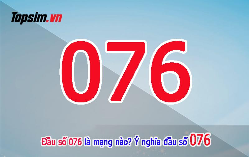076 là mạng gì