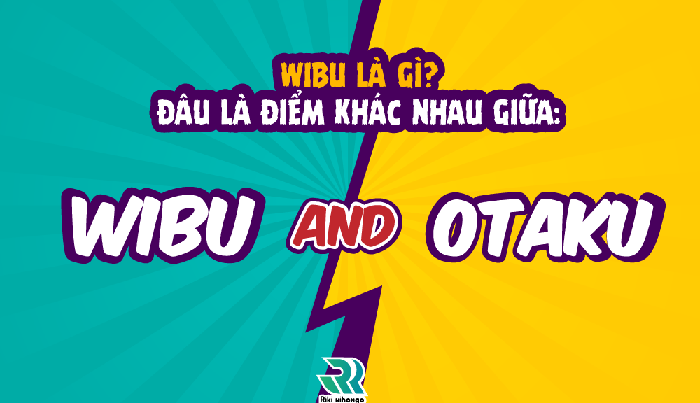 Wibu nghĩa là gì