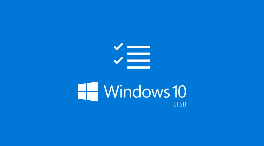 Windows 10 enterprise ltsb la gi