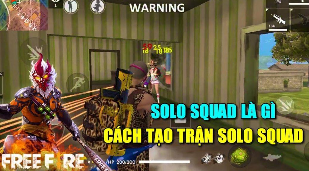 Solo squad là gì