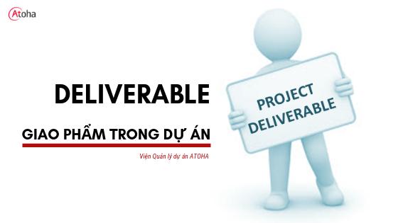 Deliverables là gì