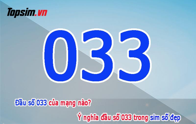 033 là mạng gì