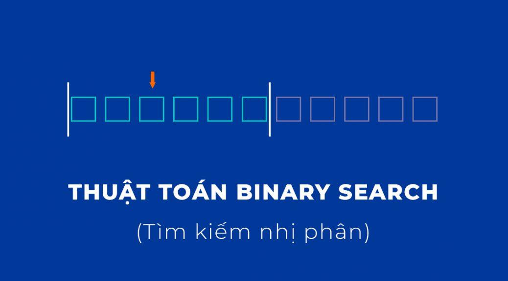 Binary search là gì
