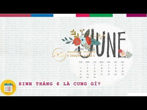 Tháng 6 là cung gì