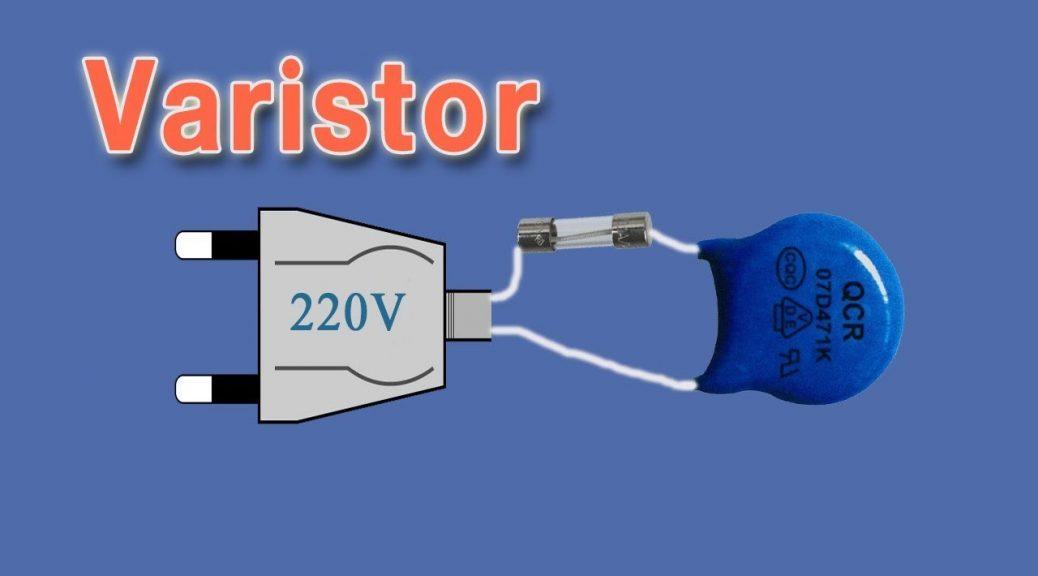 Varistor là gì