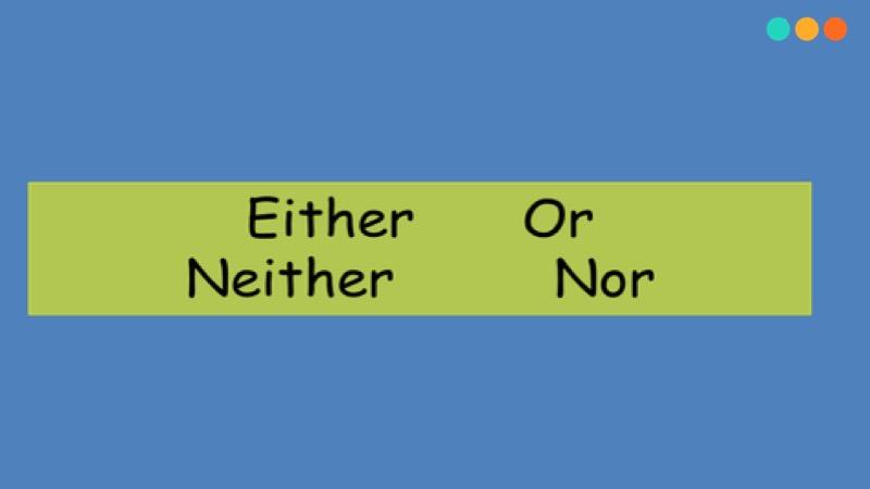 Either or là gì