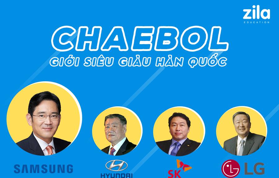 Chaebol là gì