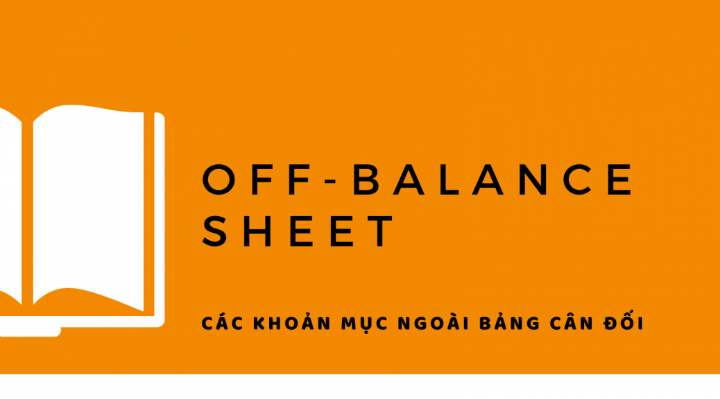 Off balance sheet là gì
