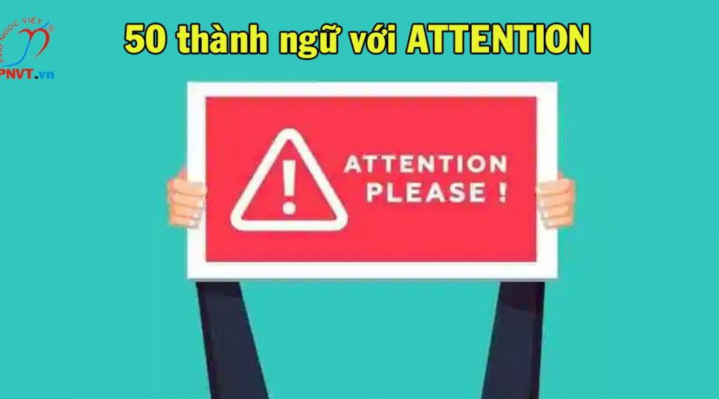 Attention là gì
