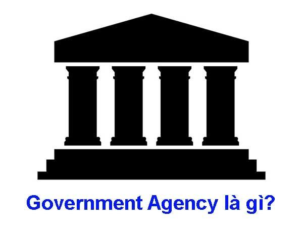 Government agency là gì