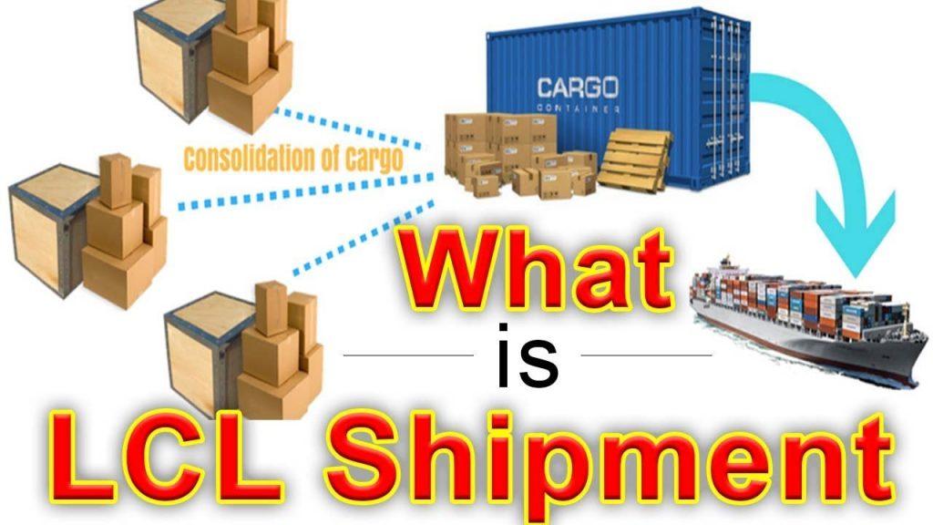 Lcl shipment là gì