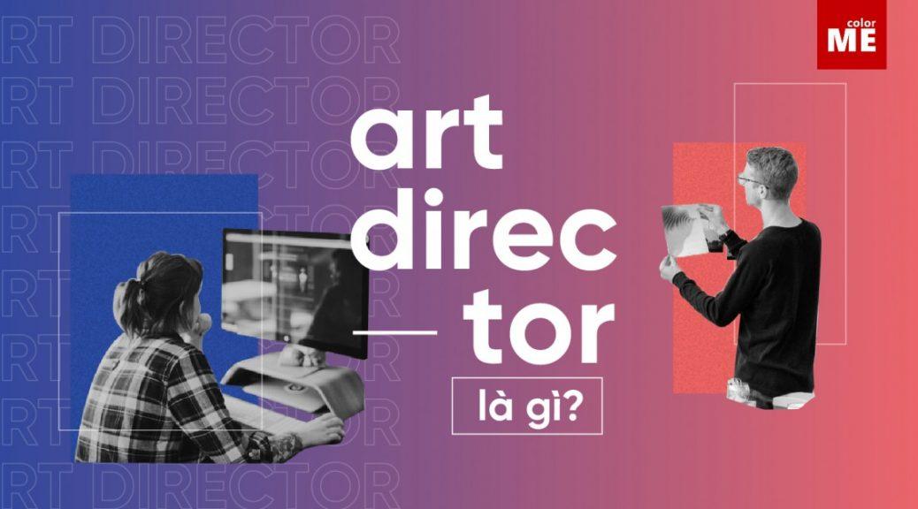 Art direction là gì